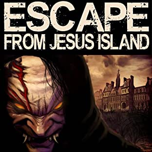 Escape From Jesus Island, Vol. 1