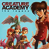 Creature Academy: The Legacy