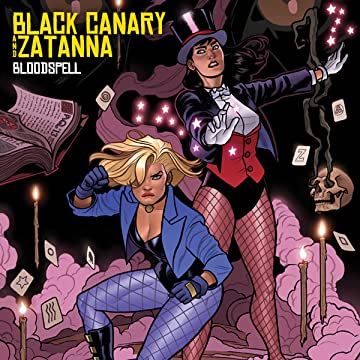 Black Canary and Zatanna: Bloodspell