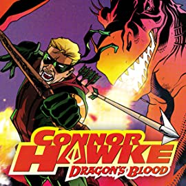 Connor Hawke: Dragon's Blood (2007)