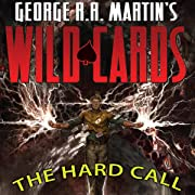 George R. R. Martin's Wild Cards: The Hard Call, Vol. 1