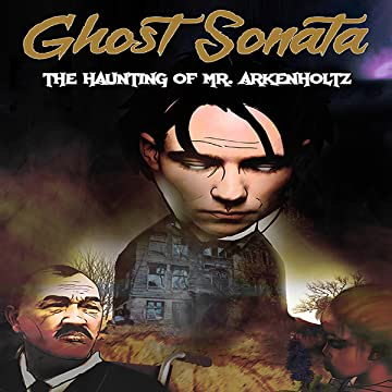 Ghost Sonata: The Haunting of Mr. Arkenholtz