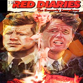 Red Diaries: The Kennedy Conspiracy