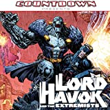 Countdown Presents: Lord Havok and the Extremists