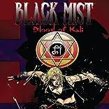 Black Mist: Blood of Kali