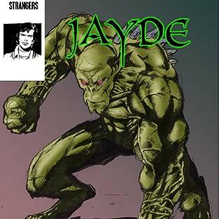 STRANGERS: JAYDE