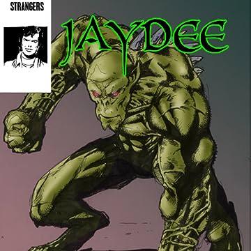 STRANGERS: JAYDEE