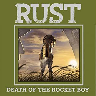 Rust Vol. 3: Death of Rocket Boy