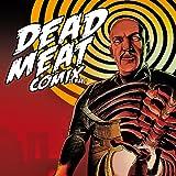 DEAD MEAT COMIX le mag