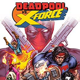 Deadpool vs. X-Force