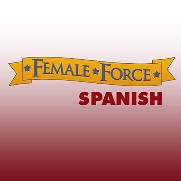 Female Force: Spanish Edition