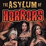 The Asylum of Horrors