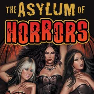The Asylum of Horrors, Tome 1