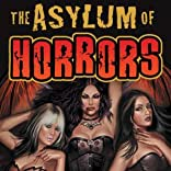 The Asylum of Horrors, Vol. 1