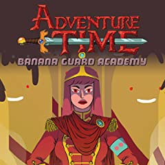 Adventure Time: Banana Guard Academy