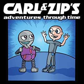 Carl and Zip's Adventures Through Time!