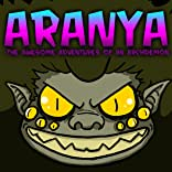 Aranya: The Awesome Adventures of an Archdemon