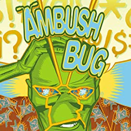 Ambush Bug: Year None