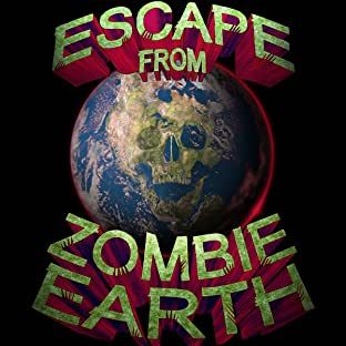Escape from Zombie Earth