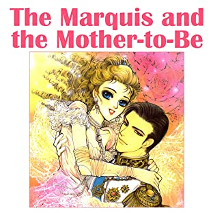 The Marquis and the Mother-To-Be