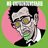 Mr Unpronounceable
