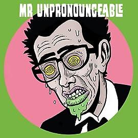 Mr Unpronounceable