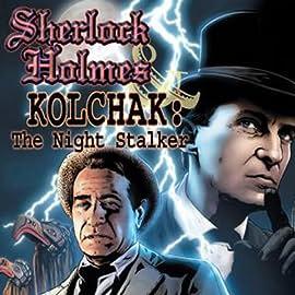 Sherlock Holmes & Kolchak: The Night Stalker