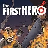 The F1rst Hero