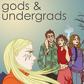 Gods & Undergrads
