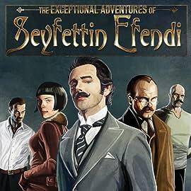 The Exceptional Adventures Of Seyfettin Efendi