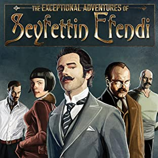 The Exceptional Adventures Of Seyfettin Efendi