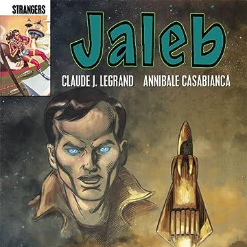 STRANGERS: JALEB