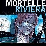 Mortelle Riviera