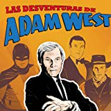Mis-adventures of Adam West: Spanish Edition