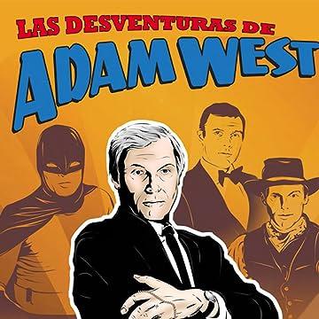 Mis-adventures of Adam West: Spanish Edition