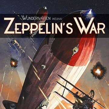 Wunderwaffen présente Zeppelin's war