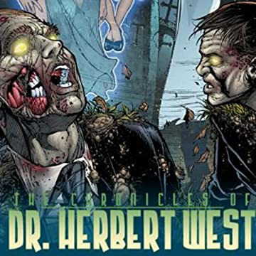 The Chronicles of Dr. Herbert West