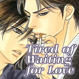 Tired Of Waiting For Love