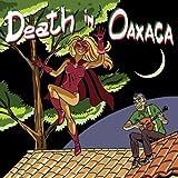 Death In Oaxaca