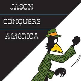 Jason Conquers America