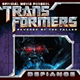 Transformers: Defiance - The Revenge of the Fallen Movie Prequel