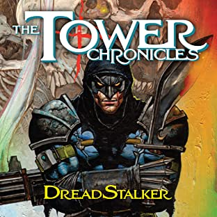 The Tower Chronicles Book Two: DreadStalker