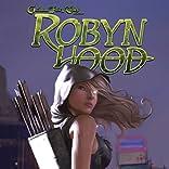 Robyn Hood (Ongoing)