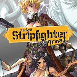 Tantric Stripfighter Trina