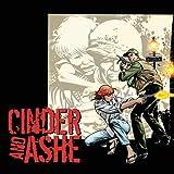 Cinder & Ashe