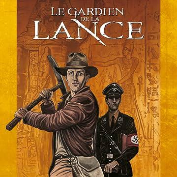 Le Gardien de la Lance