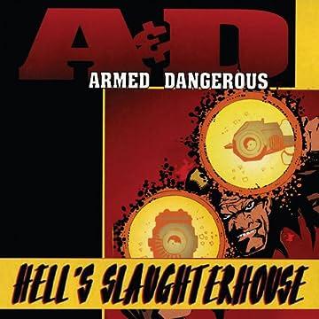 Armed & Dangerous: Hell's Slaughterhouse (1996)