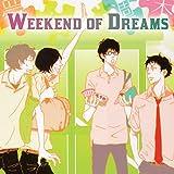 Weekend Of Dreams
