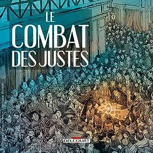 Le Combat des Justes - Six récits de résistance