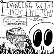 Dancing With Jack Ketch